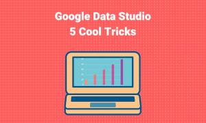 google data studio tricks